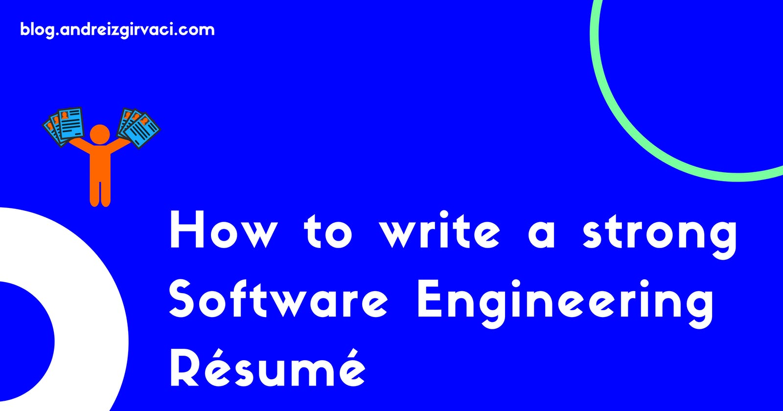 How to write a strong Software Engineering Résumé! 📝