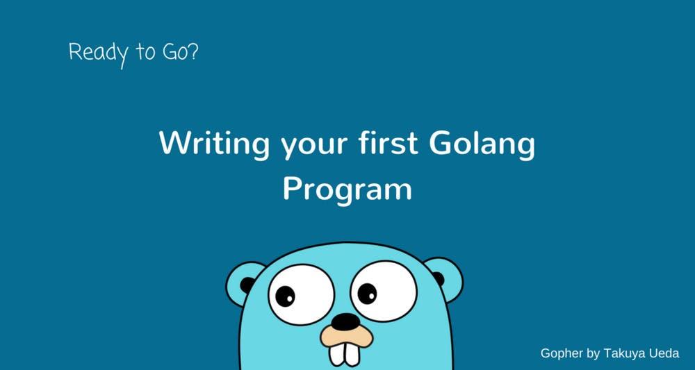 golang-introduction-hello-world.jpeg