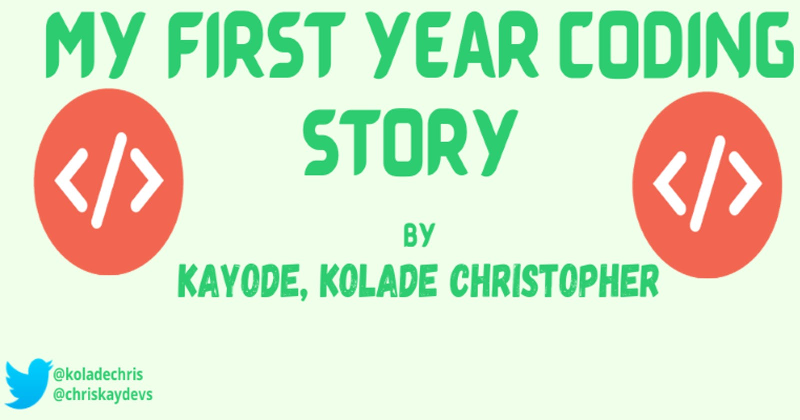 My First Year Coding Story