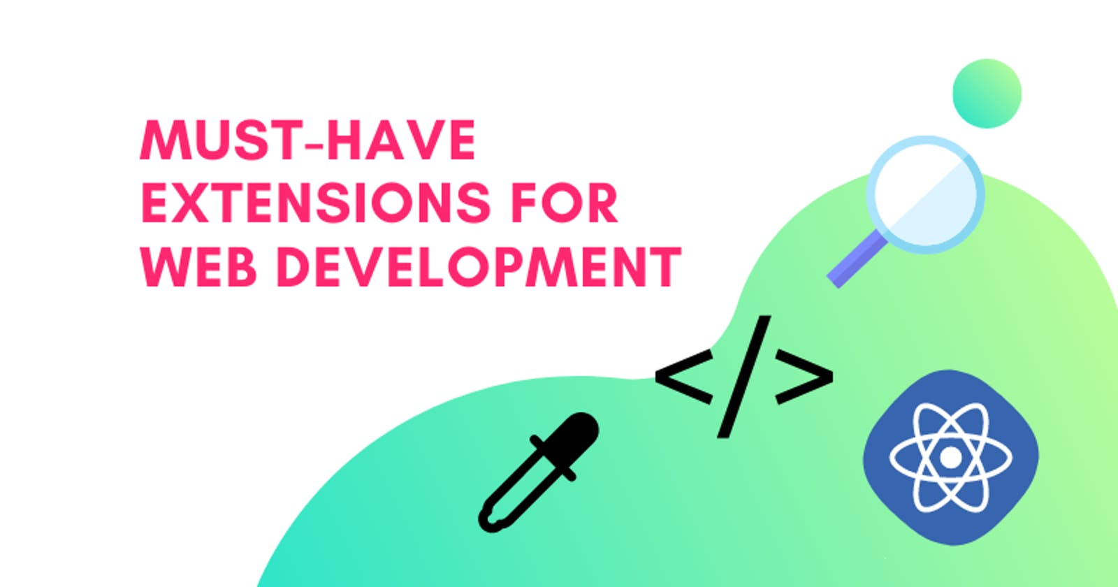 Must-have Extensions for Web Development!!