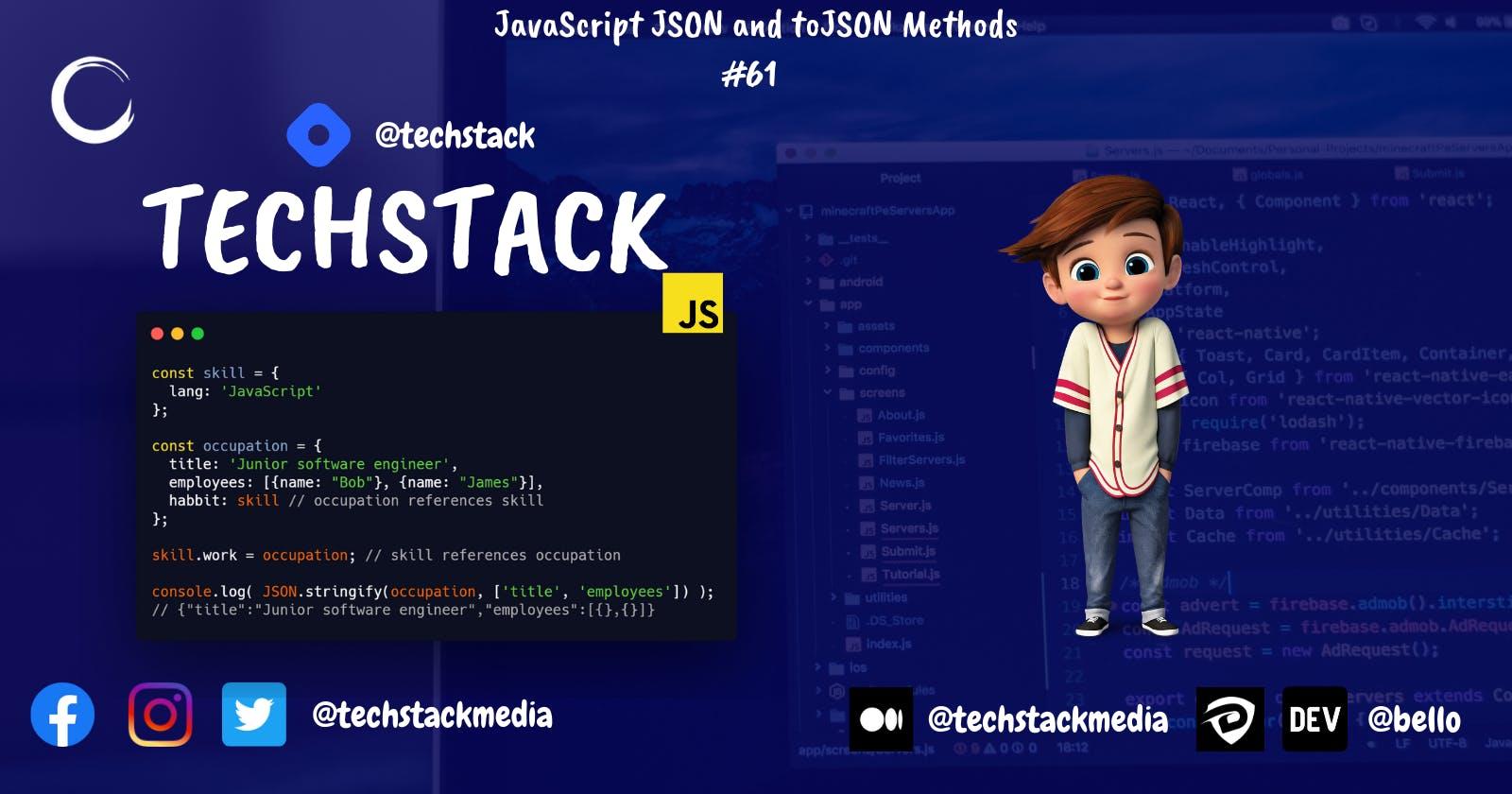 JavaScript JSON and toJSON Methods