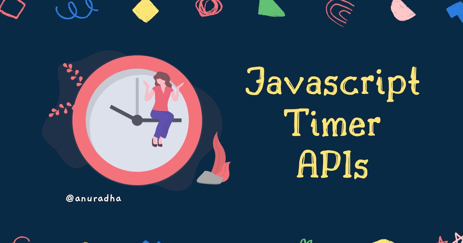 Javascript Timer APIs