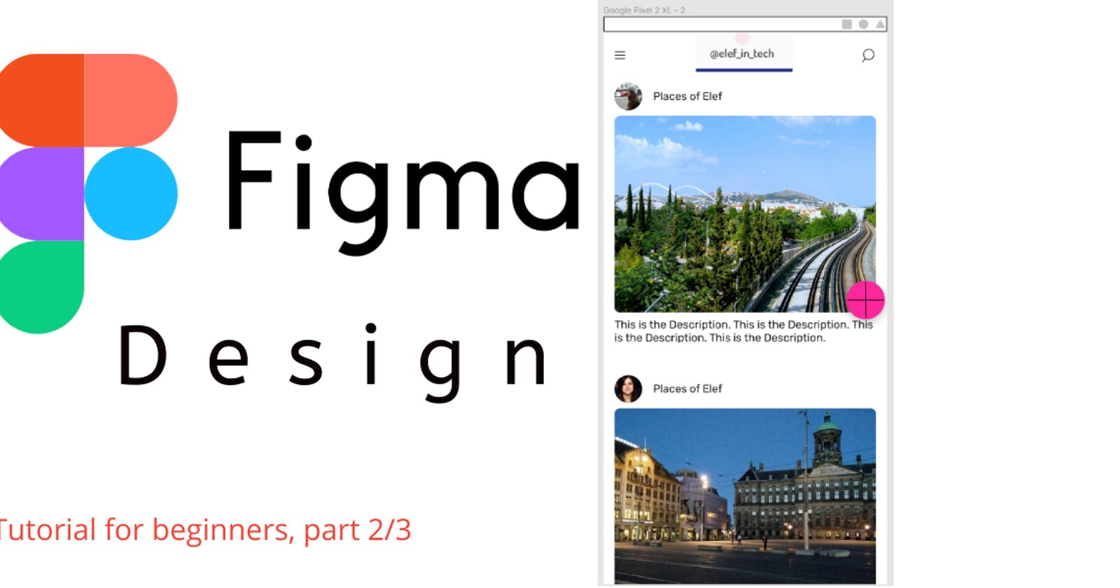 Figma Tutorial: Create a Post Page For a Social Media App   Part 2/3