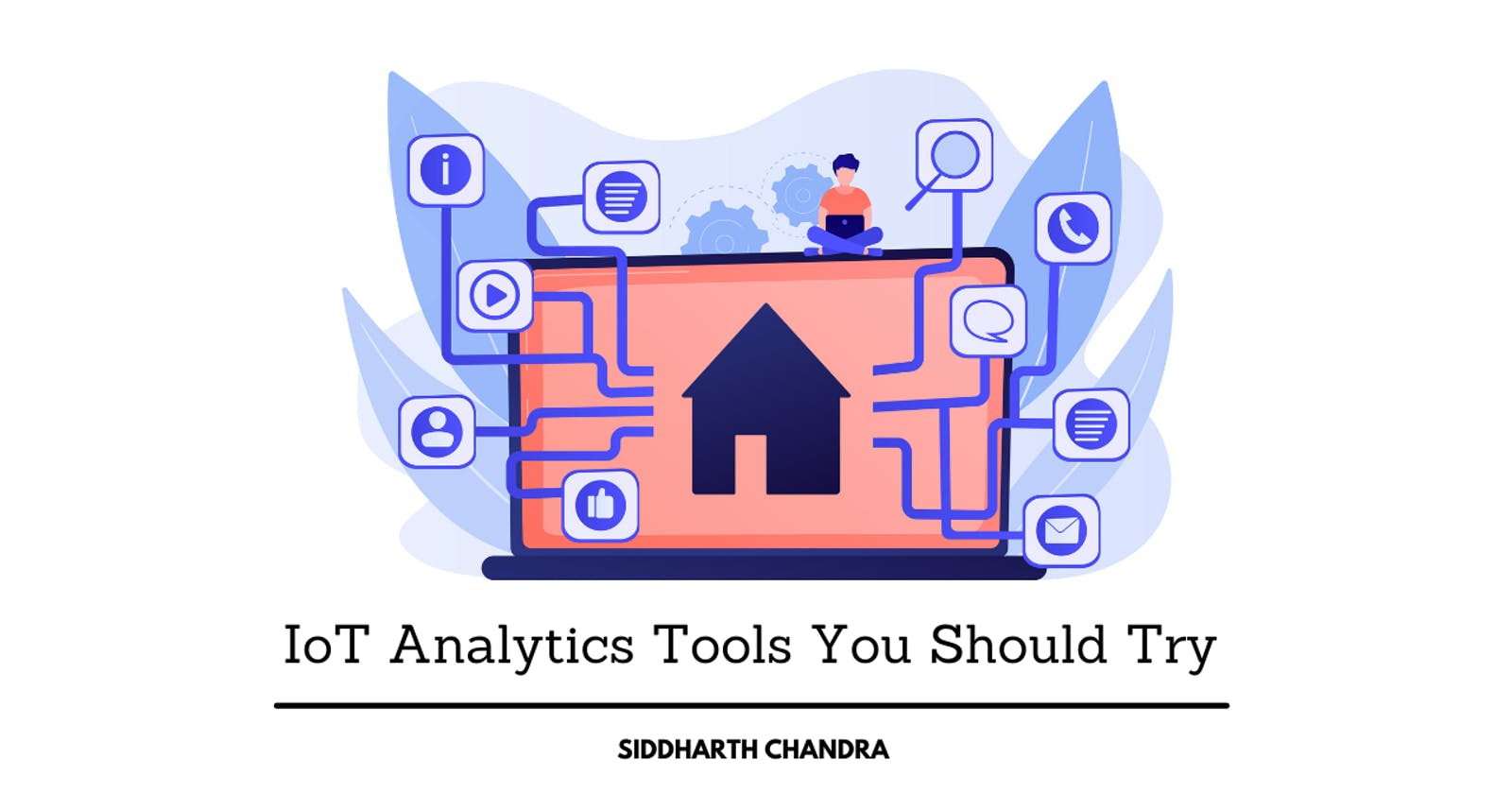 IoT Analytics Tools You Should Try