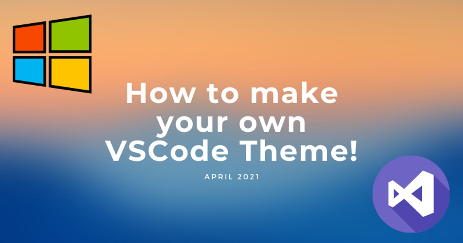 Make your very own VSCode Theme and Publish🎉!