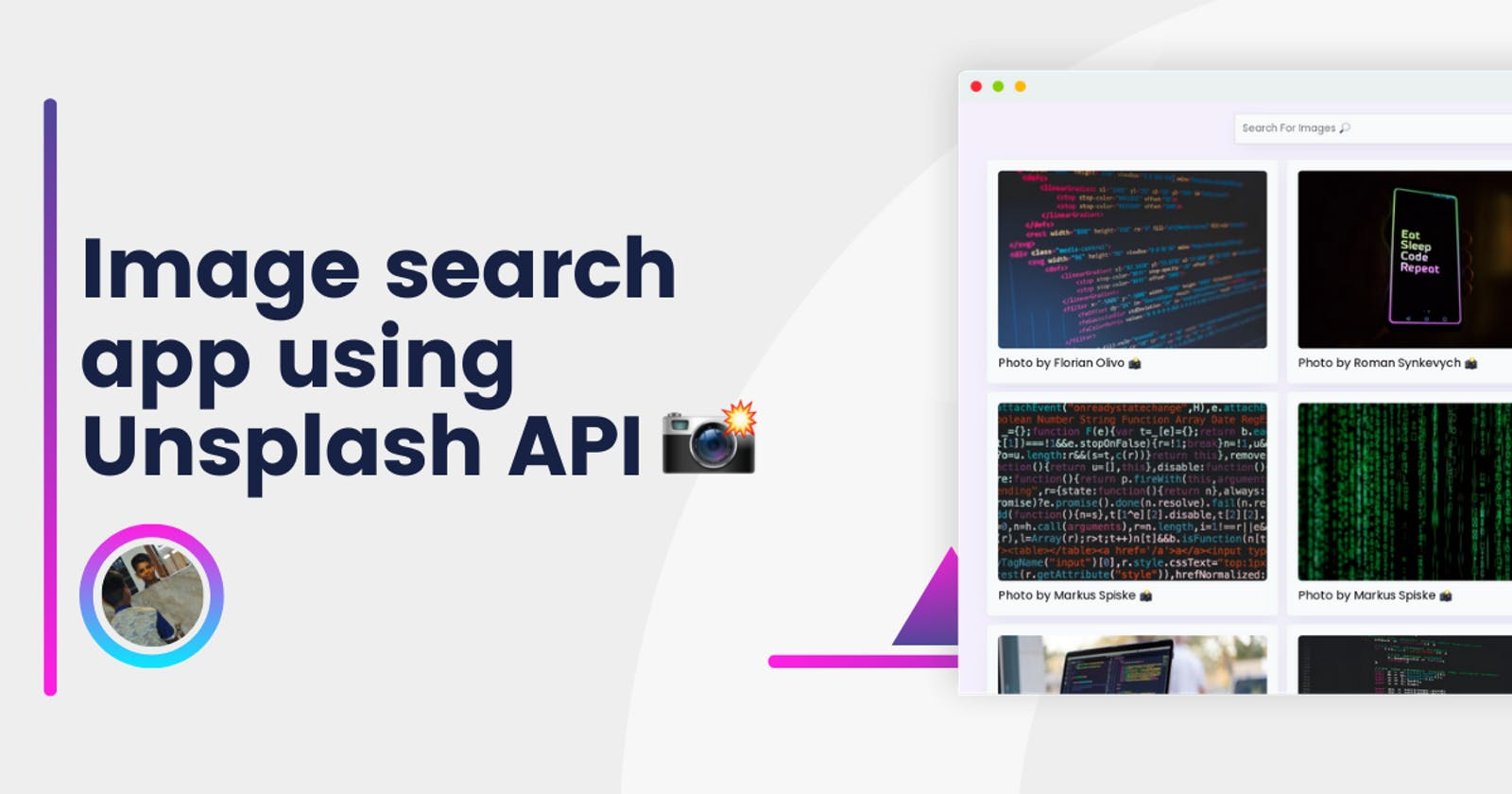 Creating an amazing Image search app using Unsplash API with infinite scrolling 📸