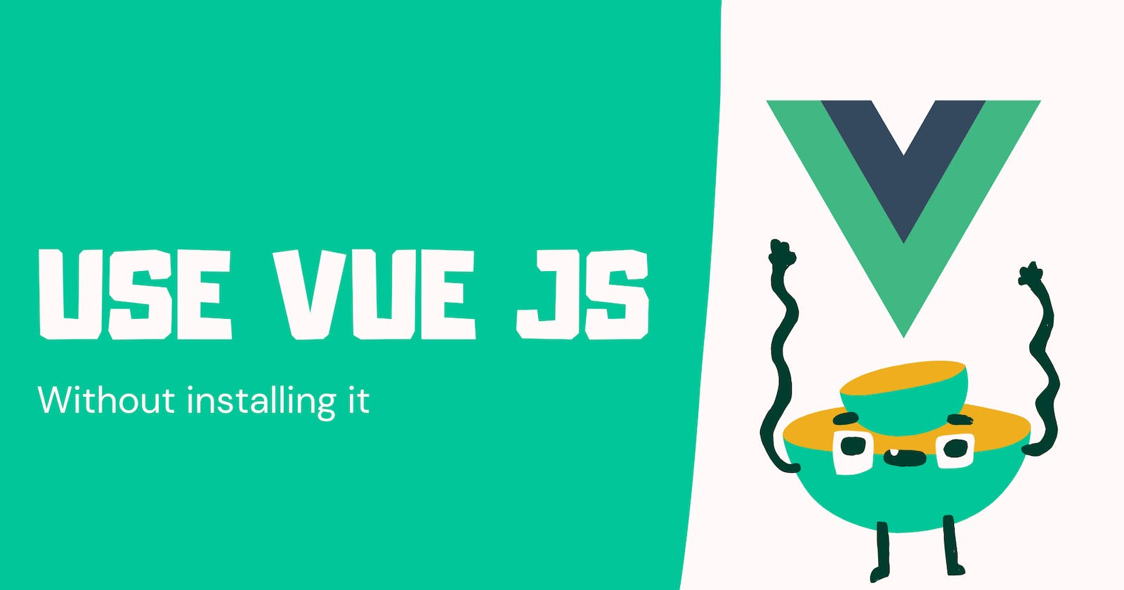 Vue JS CDN Link - How To Use Vue Without Installing It