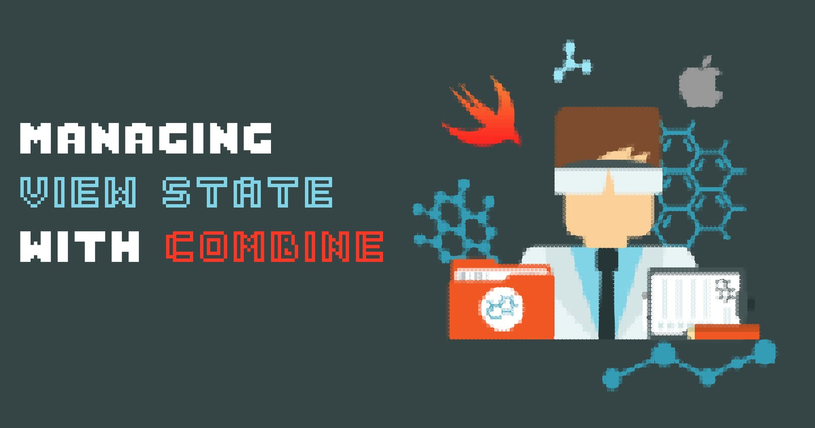 Managing View State With Combine