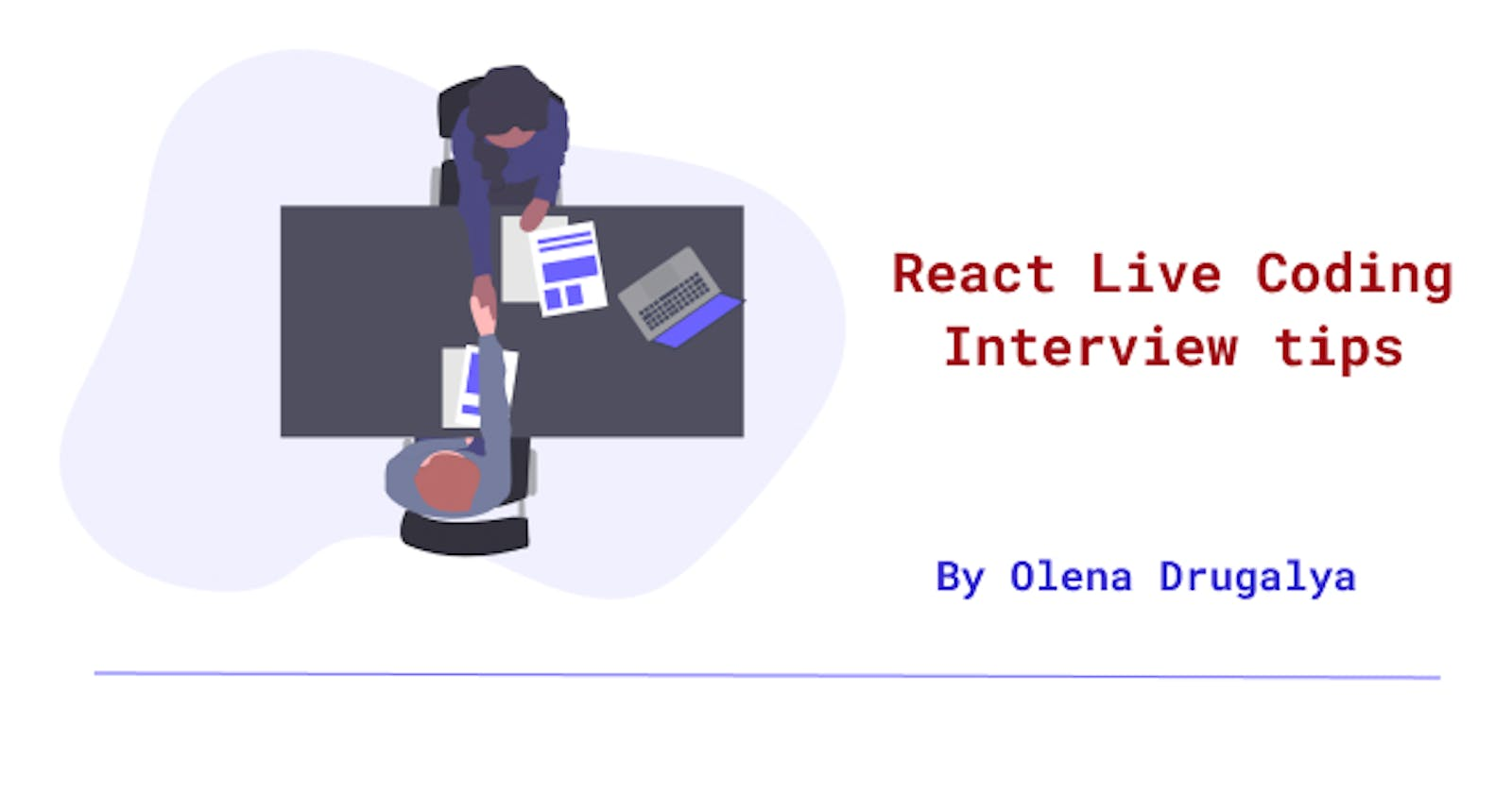 React Live Coding Interview Tips