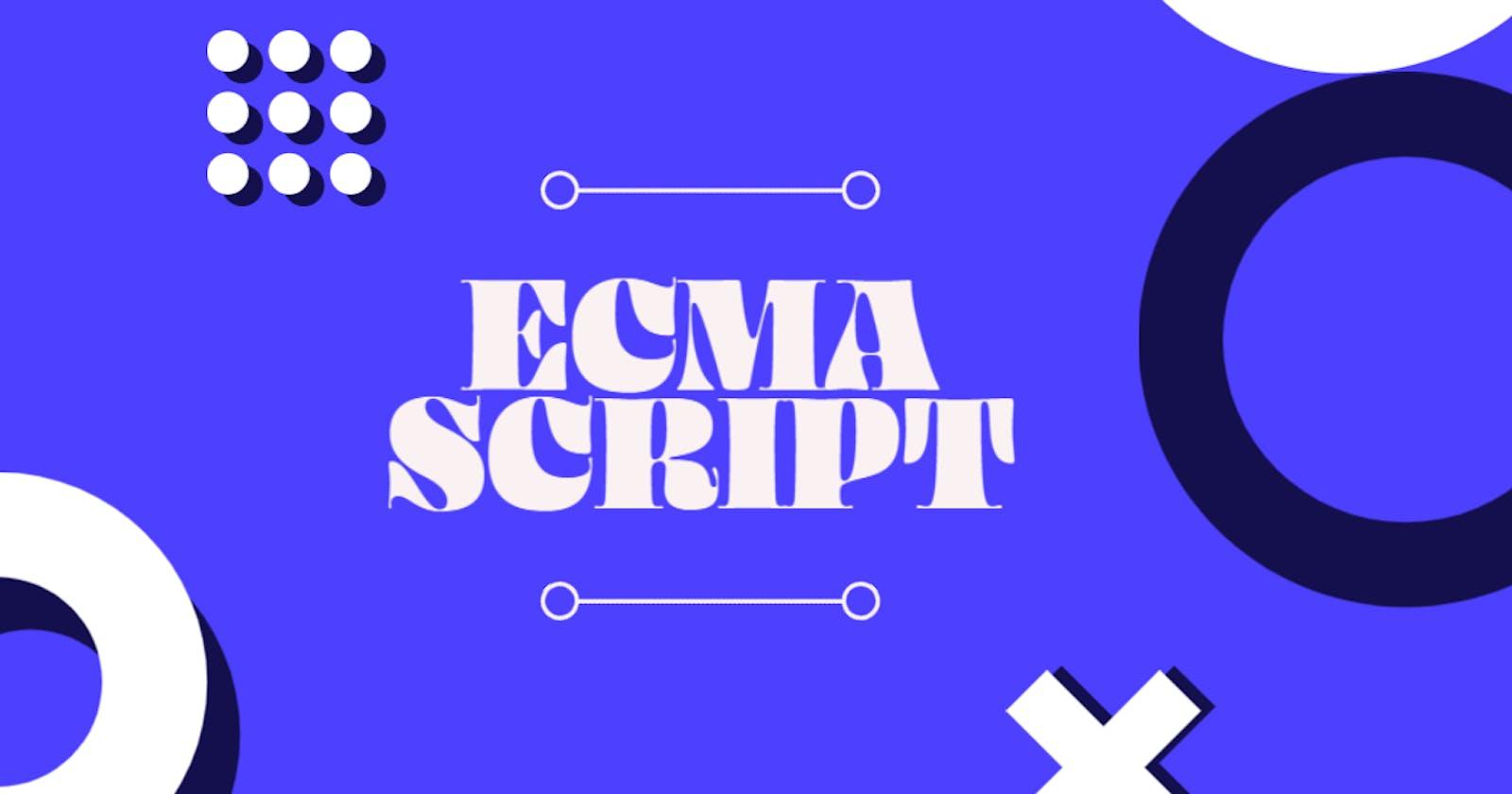 But what is ECMAScript ?