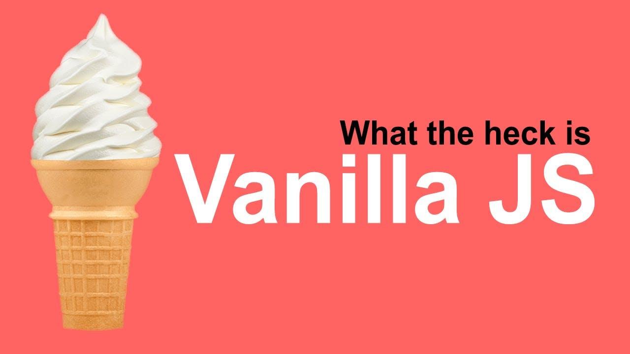 what is vanilla js.jpg
