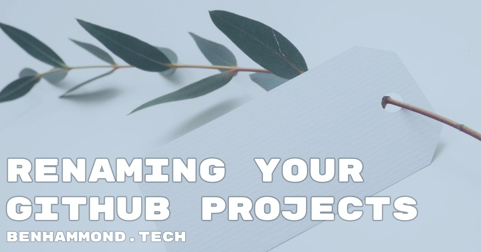 Renaming Your GitHub Projects