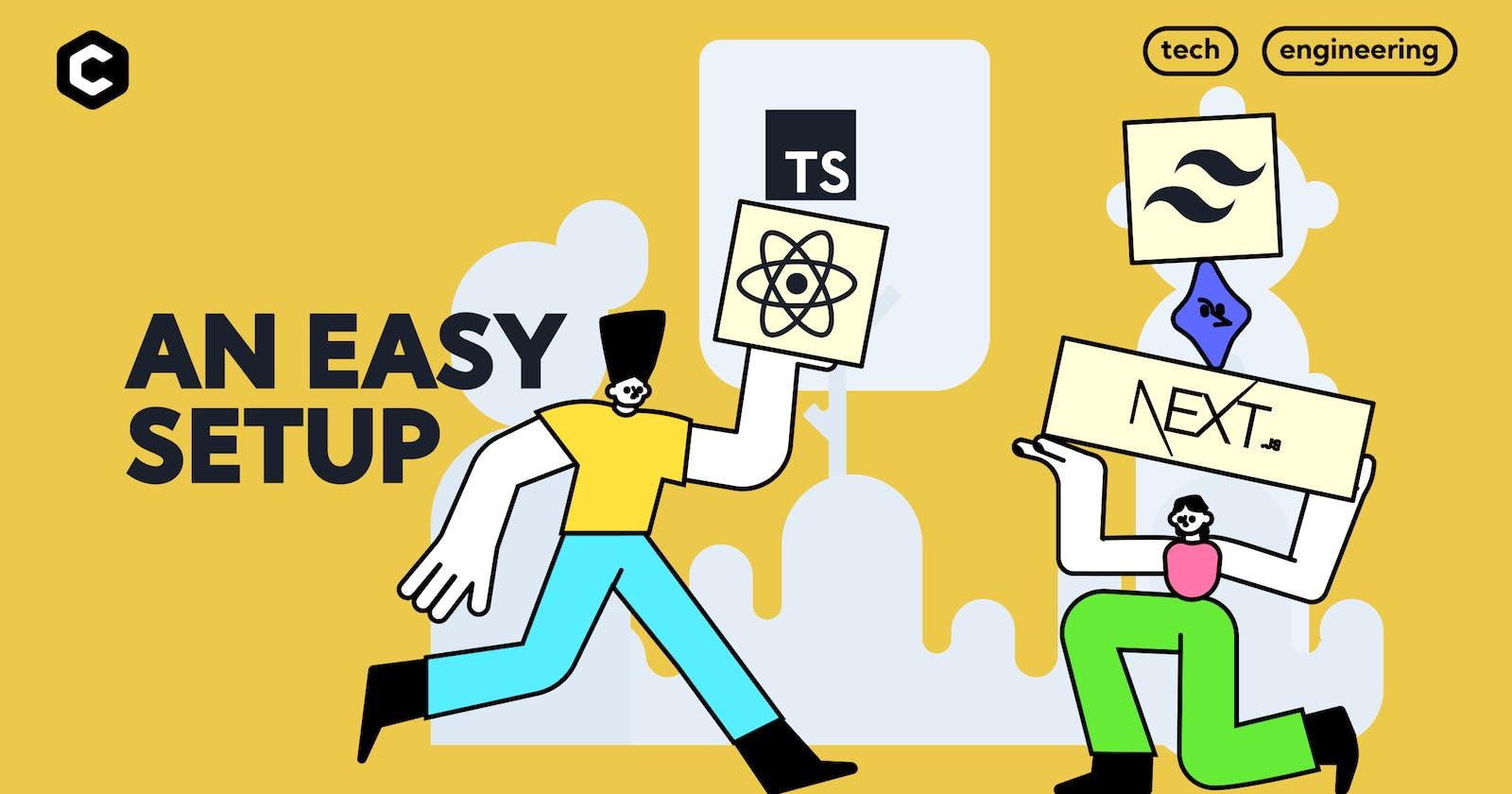 An easy React 17 + TypeScript + Tailwind CSS + NextJS setup