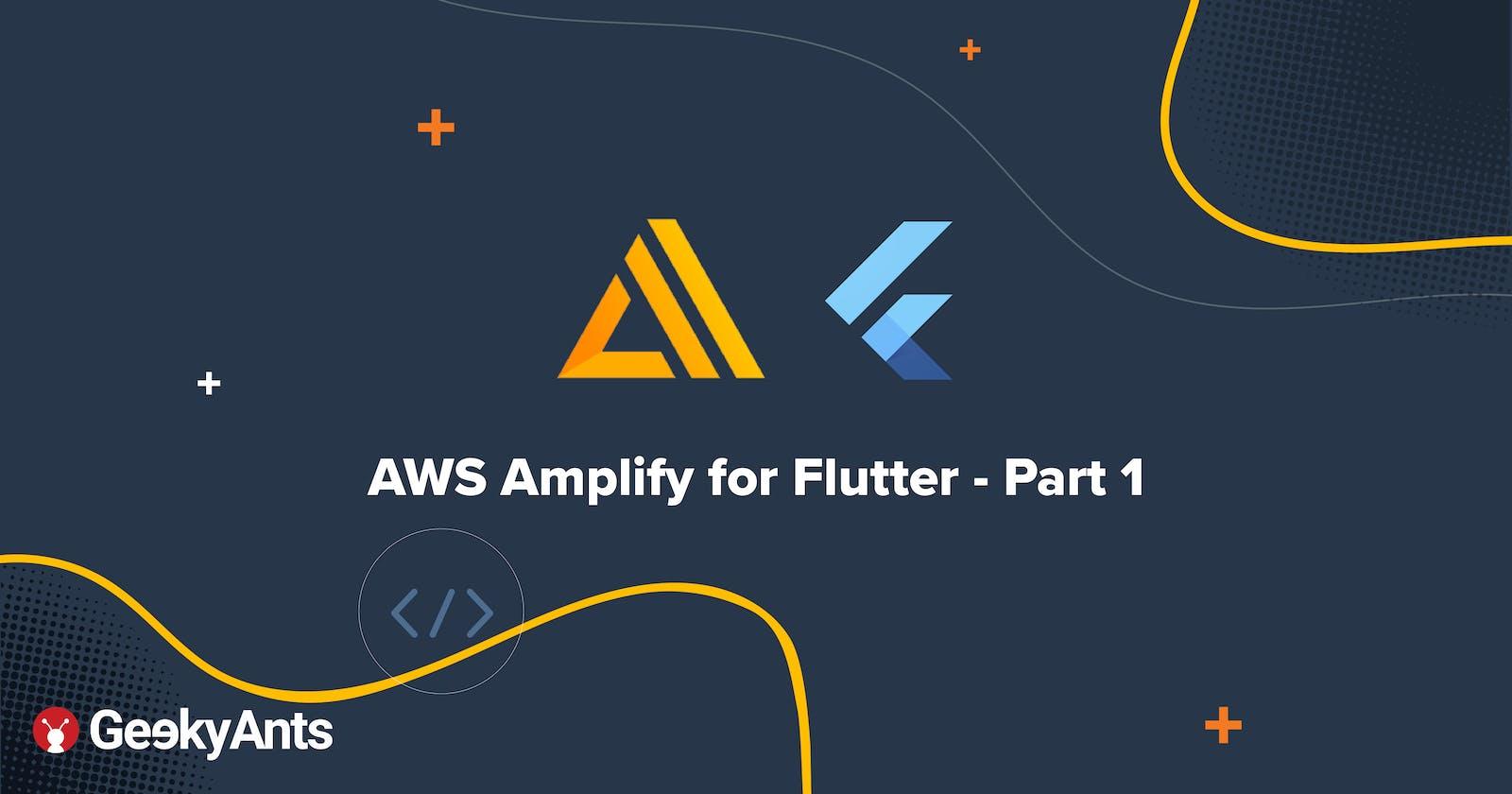 AWS Amplify for Flutter - Part 1