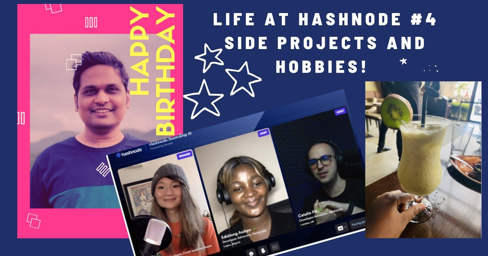 Life at Hashnode Edition: #4