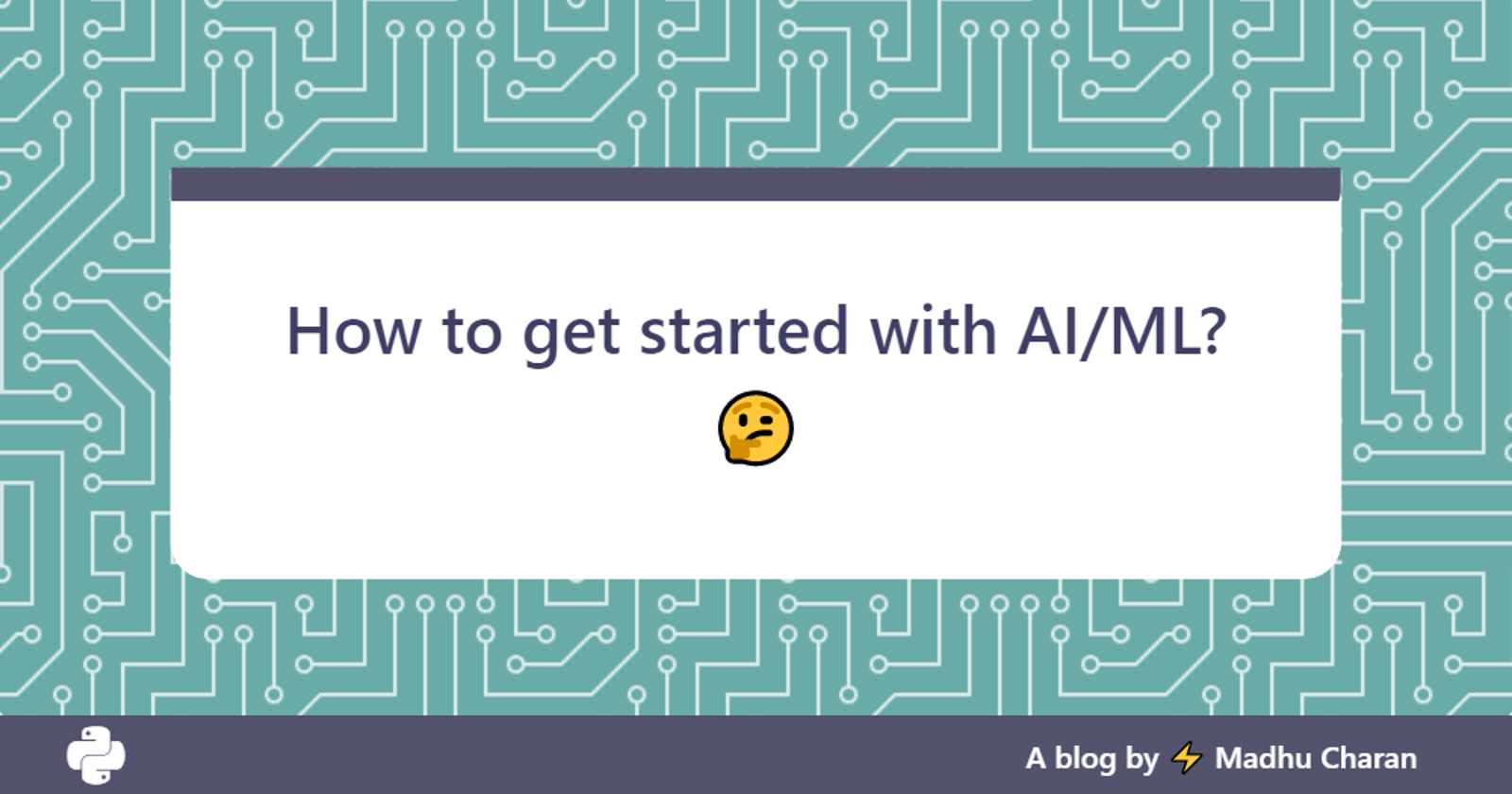 How to get started with AI or ML?