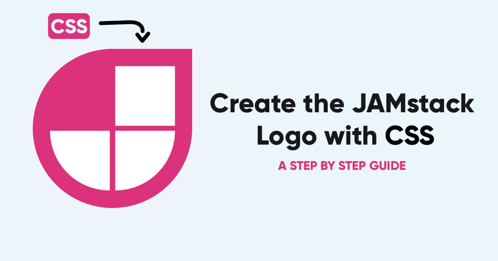 Creating the JAMstack Logo with CSS: A Step-By-Step Guide