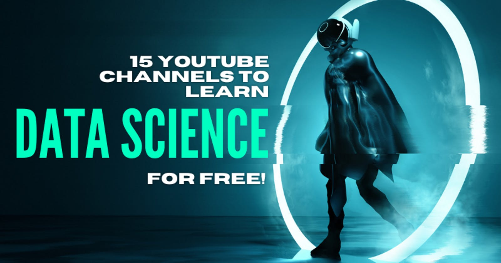 15 YouTube Channels to Learn Data Science for Free