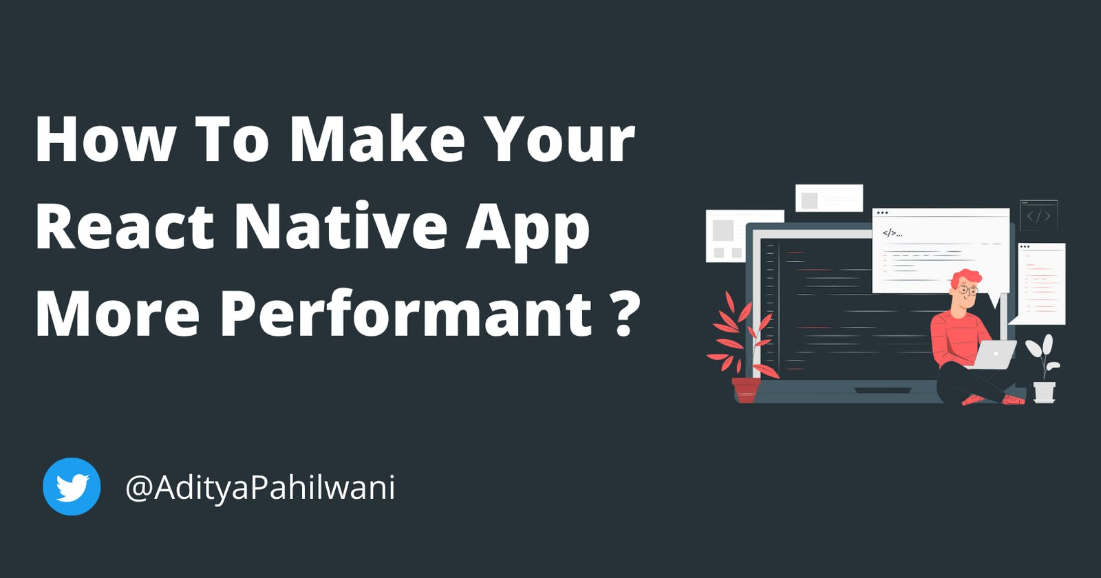 How To Make Your React Native App More Performant ?