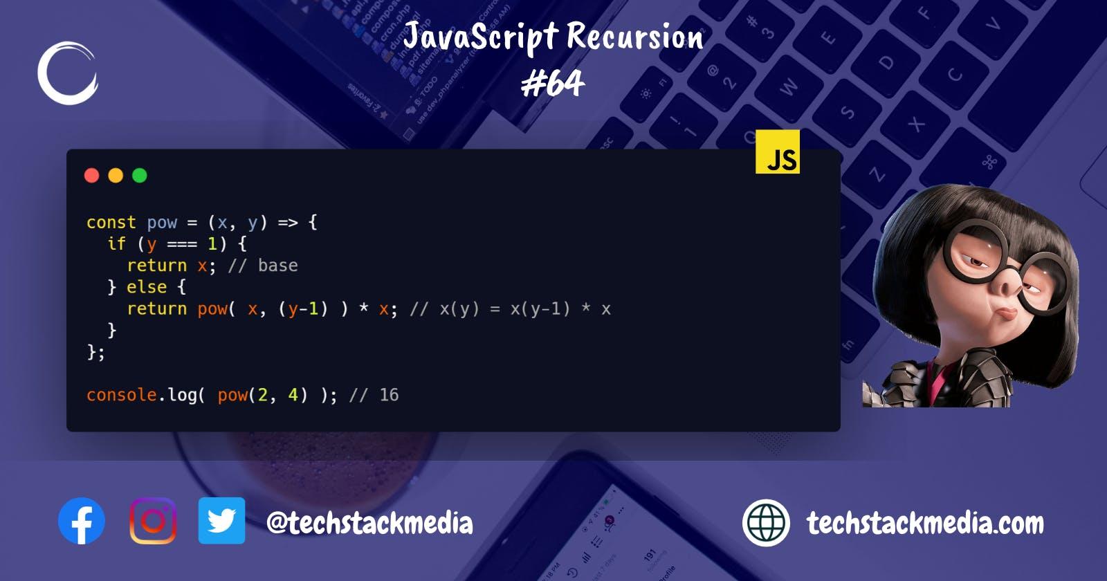 JavaScript Recursion