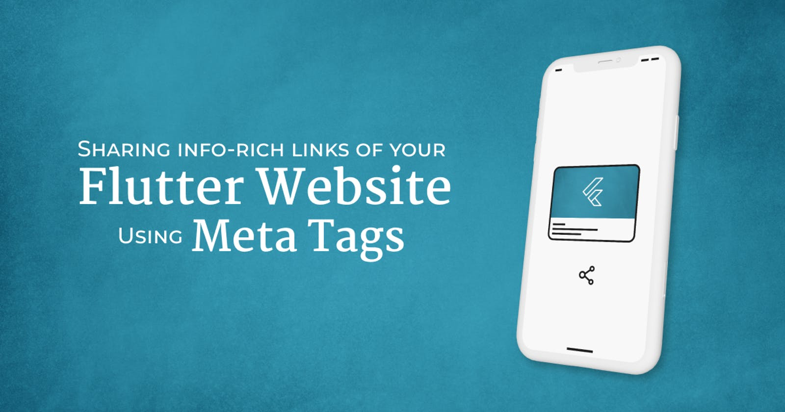 Sharing info-rich links of your Flutter Website using Meta Tags