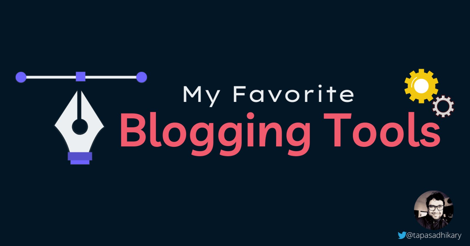 My favorite blogging tools to make you a productive blogger