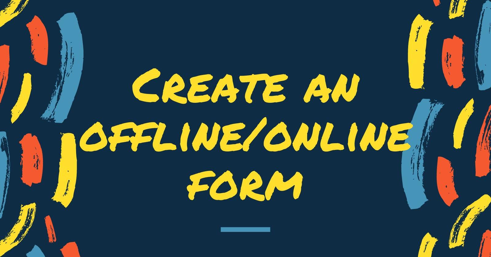 Building an Offline-Ready Form With Vanilla JavaScript