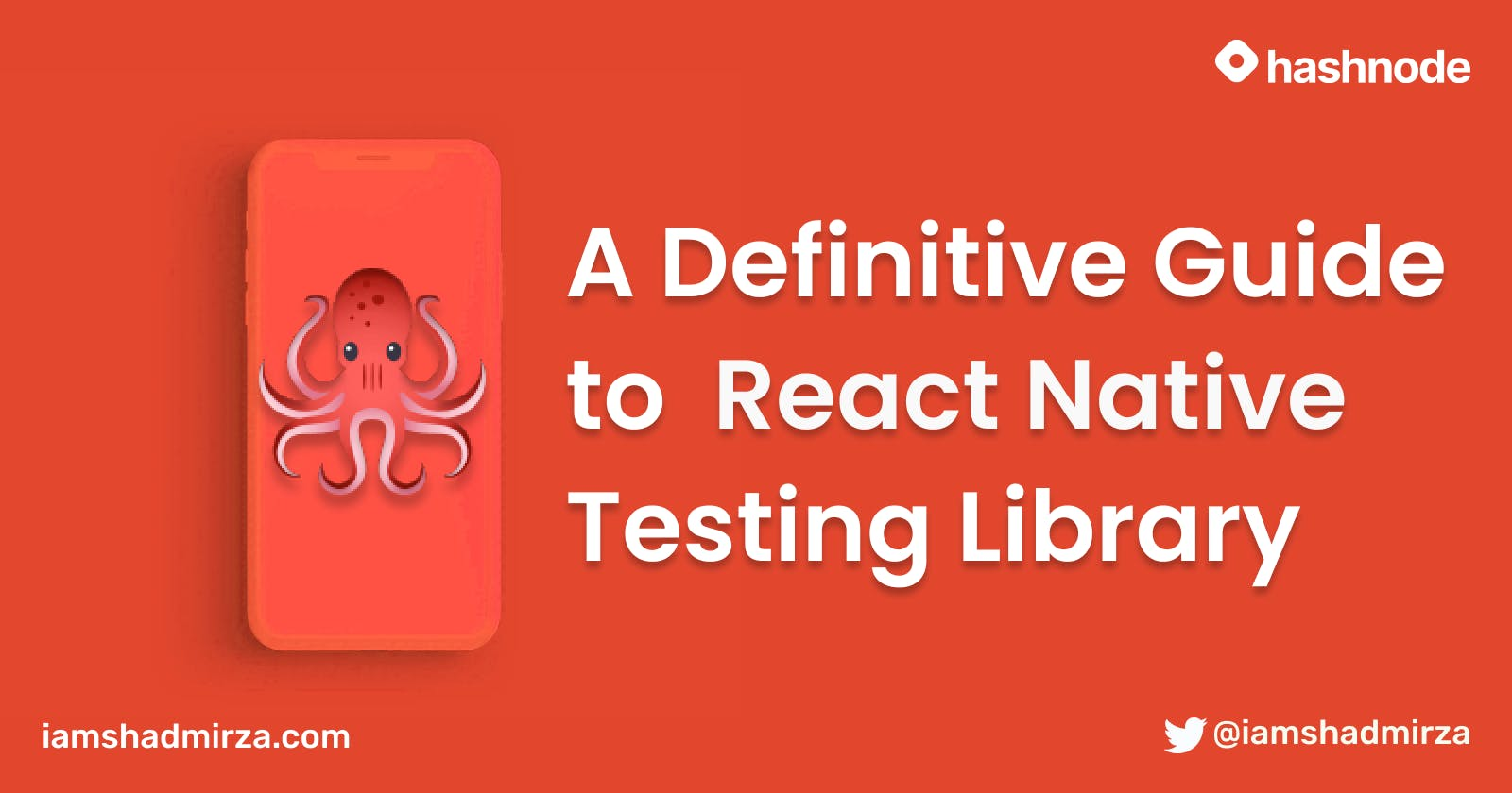 A Definitive Guide to React Native Testing Library