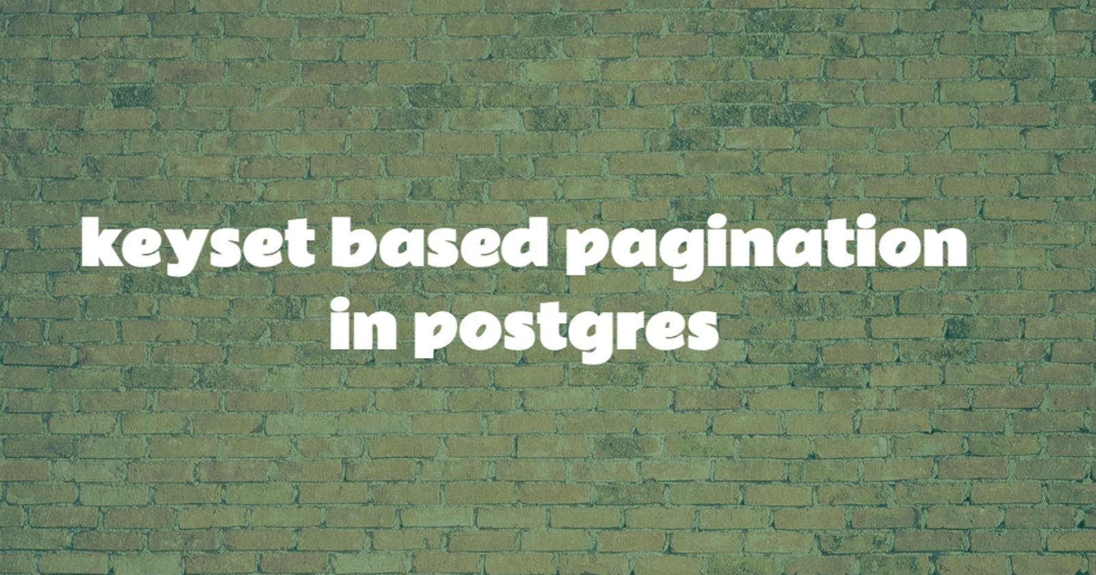 How to implement keyset based pagination in postgres?