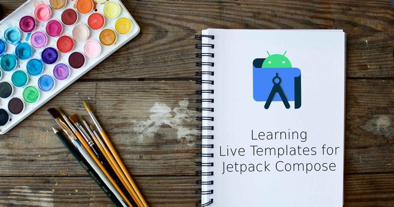 Learning Live Templates for Jetpack Compose