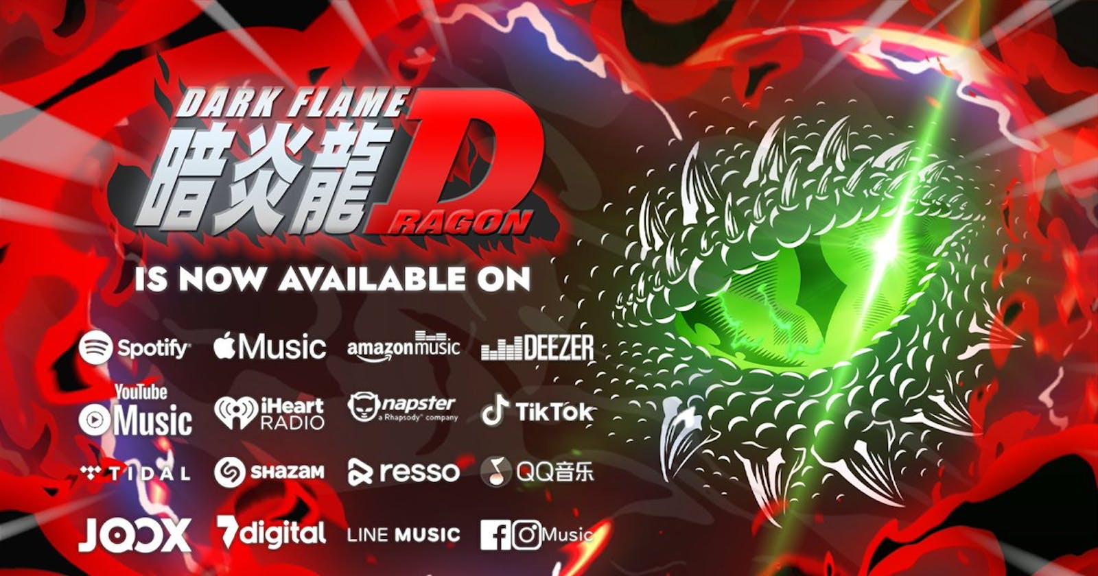 Dark Flame Dragon Rilis di Streaming Platform