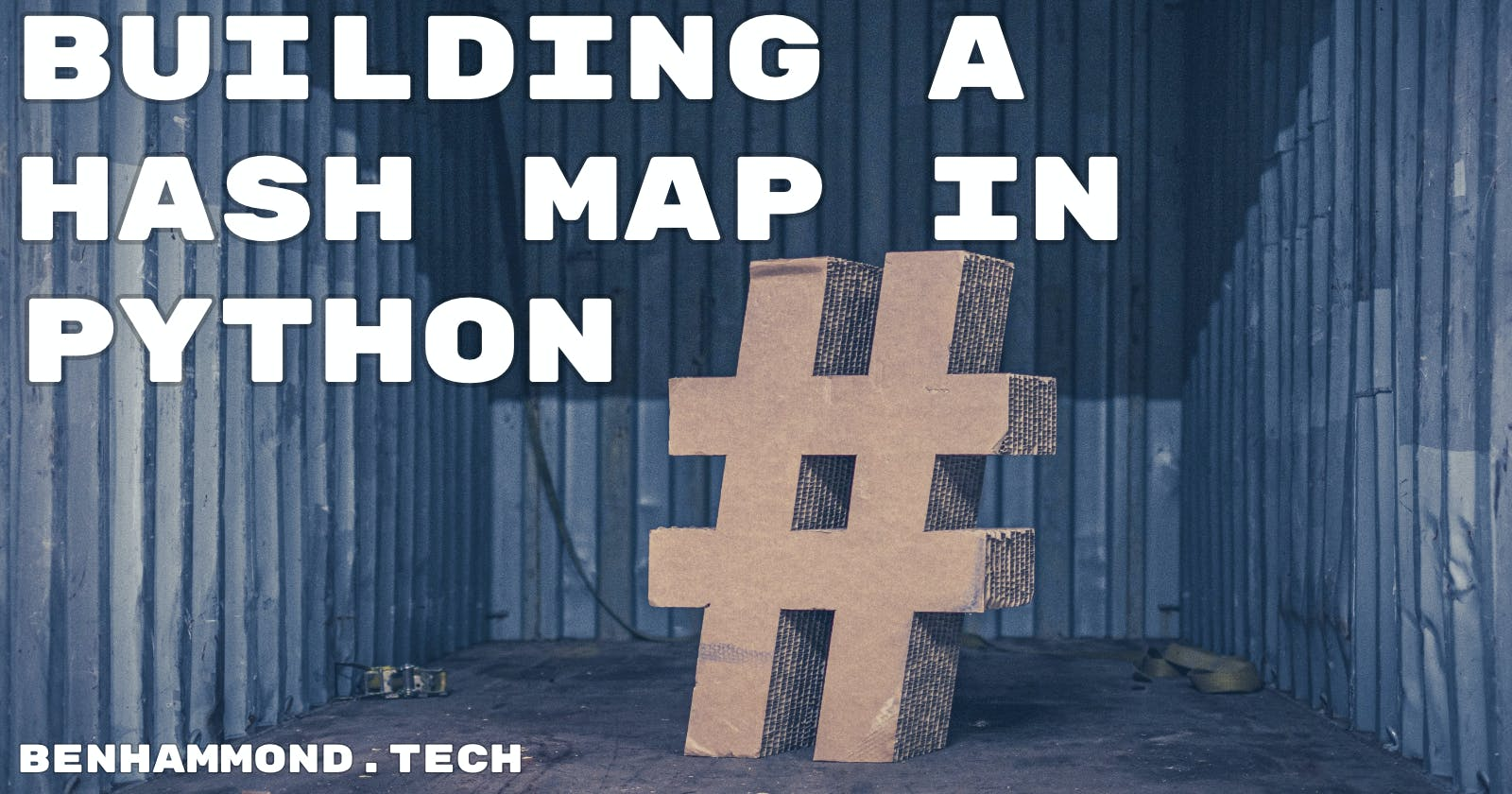 Building a Hash Map in Python