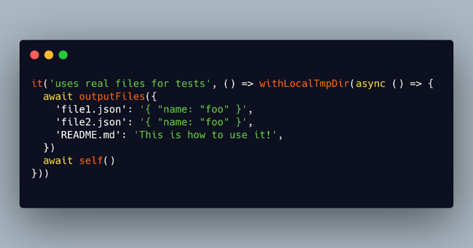 How to Write File-Based JavaScript  Tests With Real Files