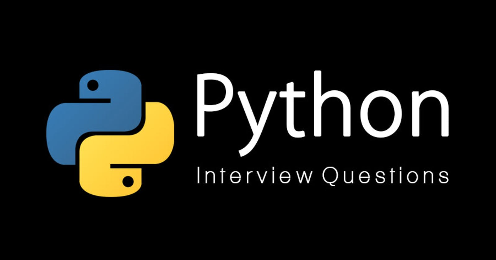 Python Interview Questions.