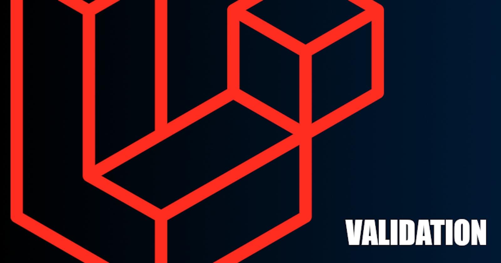 Write Your Laravel Validation Logic Like a Senior Dev, Part 3