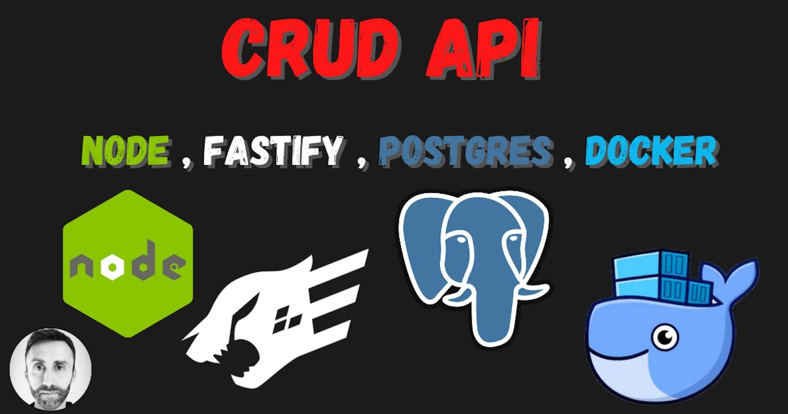 CRUD API using Node.js, Fastify, Postgres and Docker