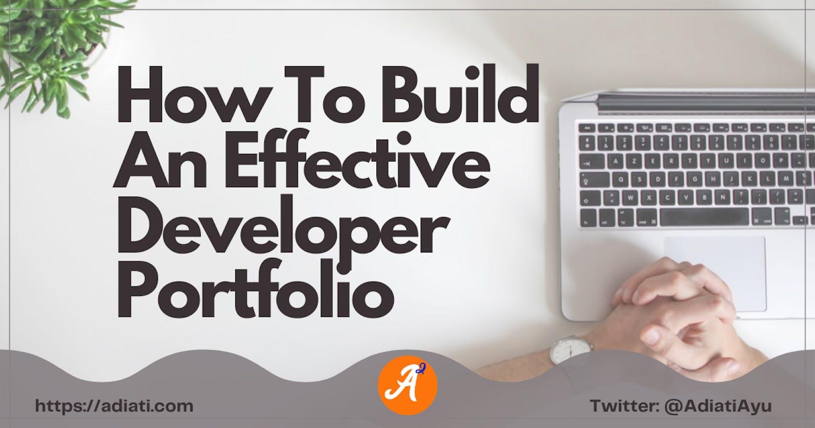 How To Build An Effective Developer Portfolio
