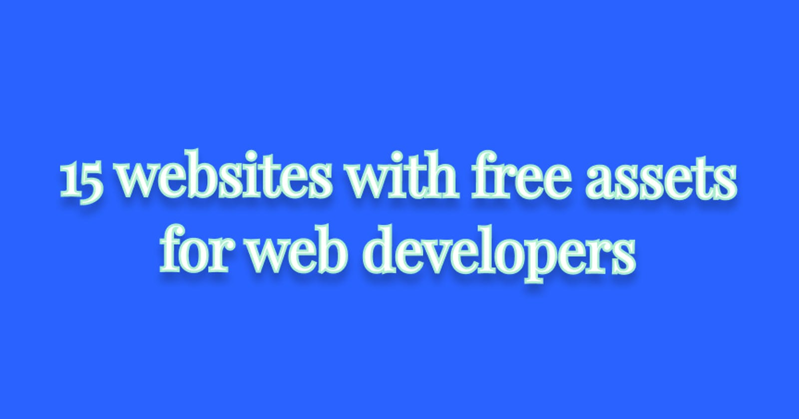 15 websites with free assets for web developers