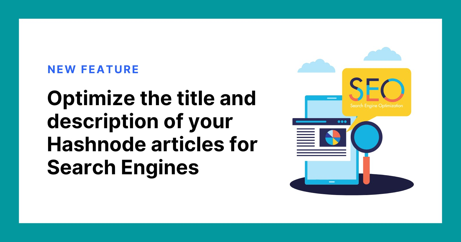 Adding the Ability to Optimize the Title and Description of Your Hashnode Articles for Search Engines