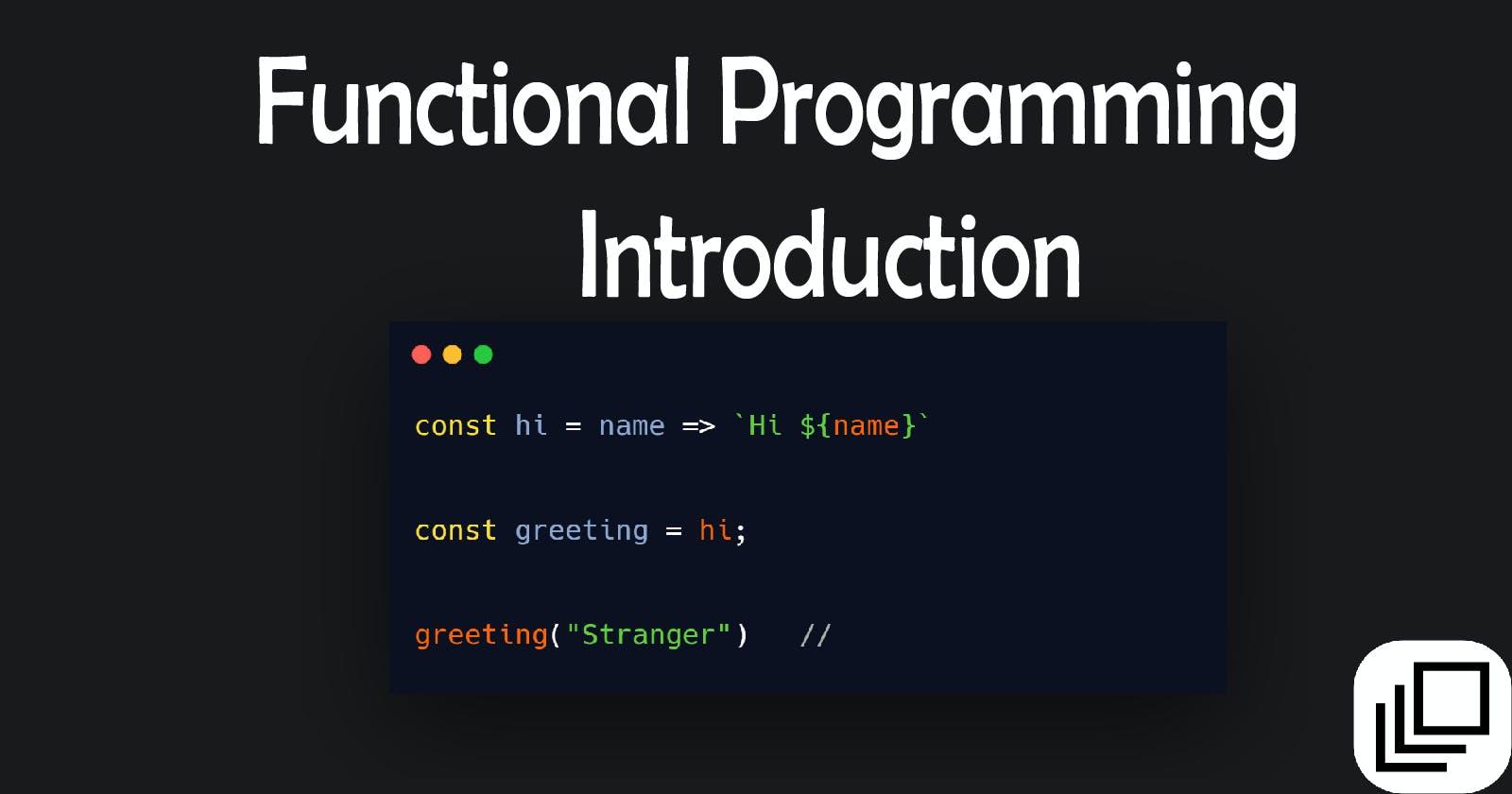Functional Programming : Functions