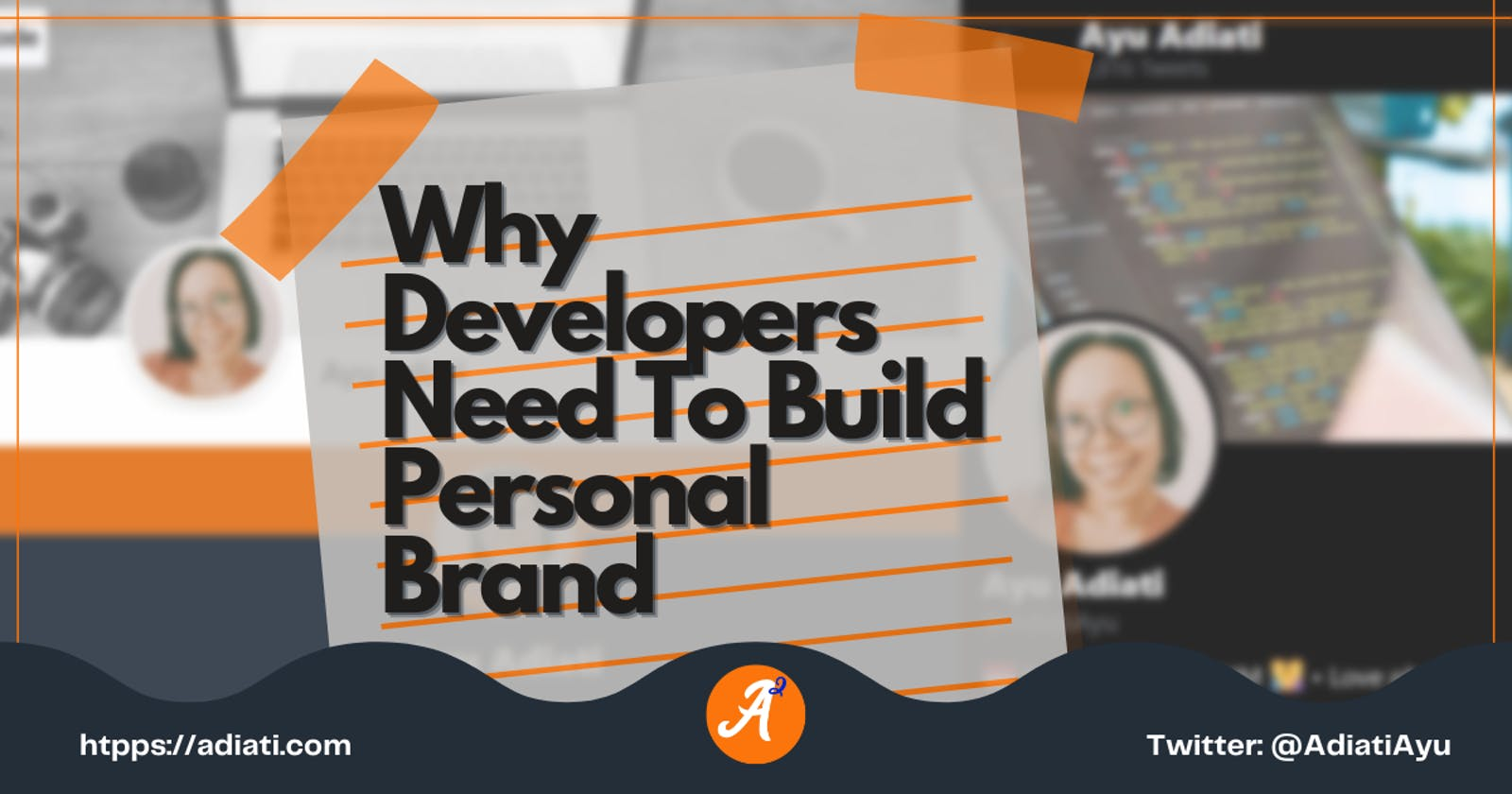 Why Developers Need To Build Personal Brand