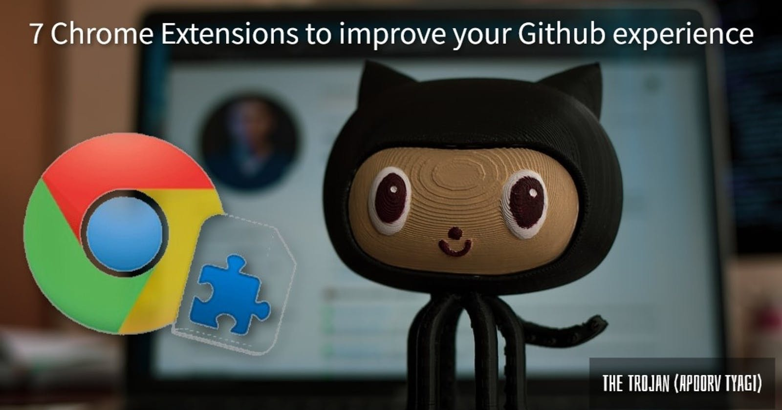 Chrome extensions to enhance your GITHUB experience