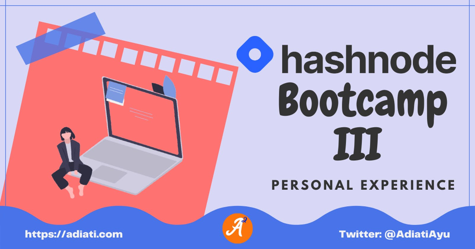 Hashnode Bootcamp III: Personal Experience