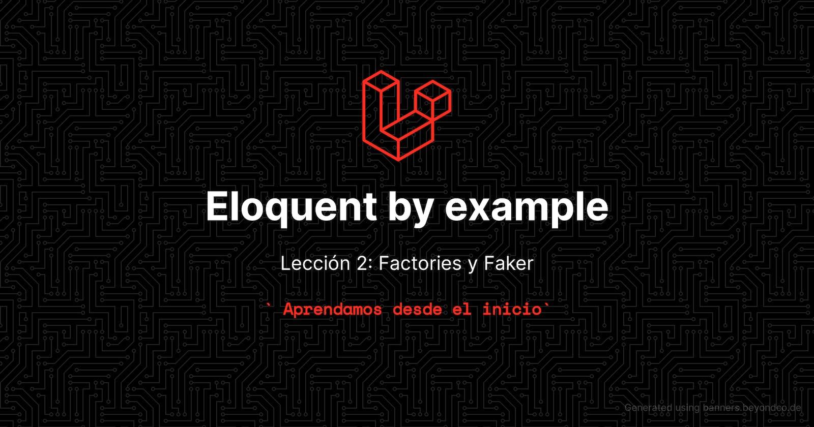 Aprende eloquent con ejemplos - Lección 2: Factories y Faker