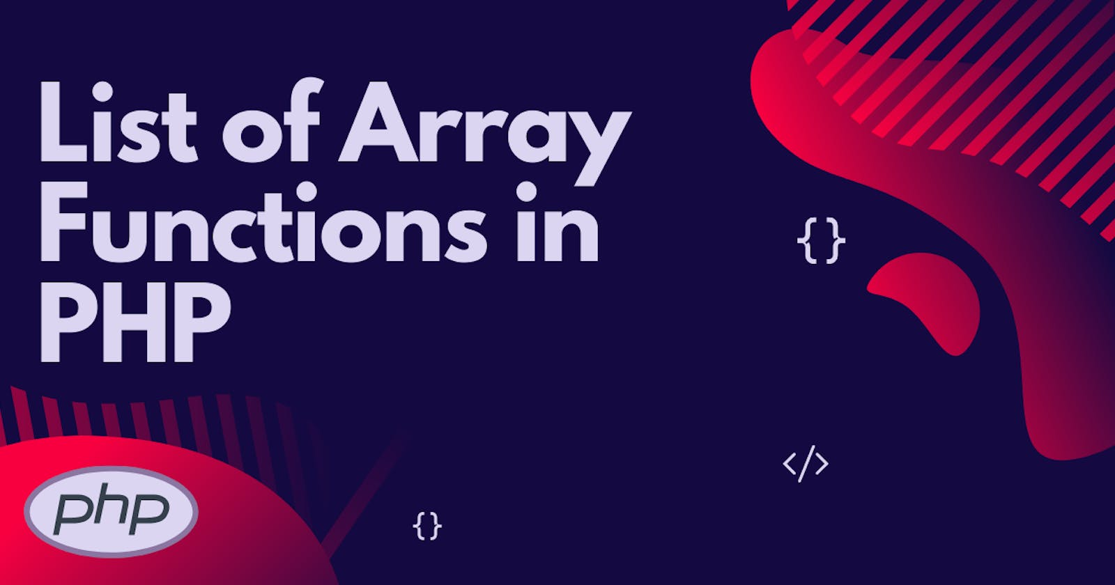 List of Array Functions in PHP