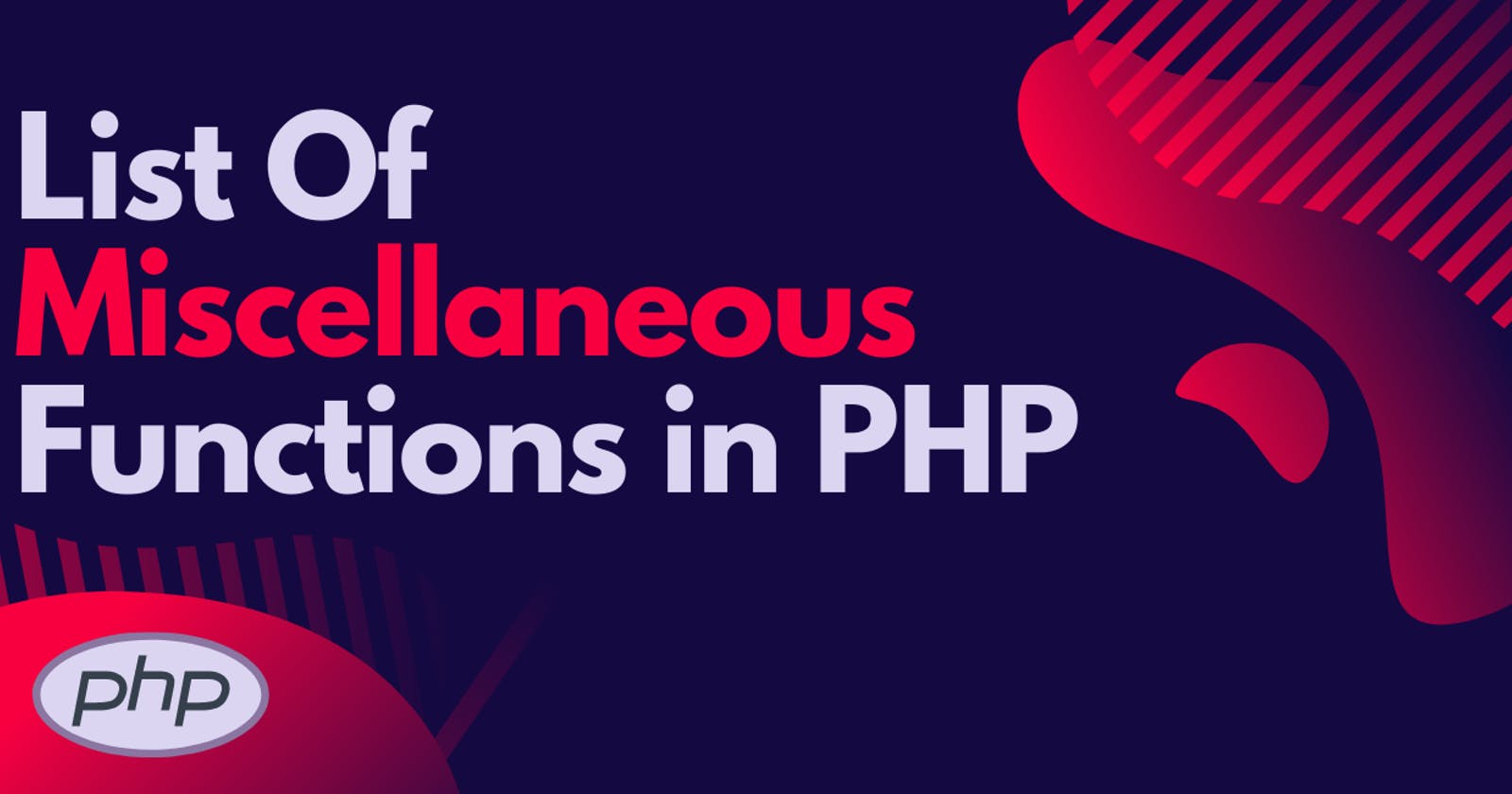 List Of Miscellaneous Functions in PHP