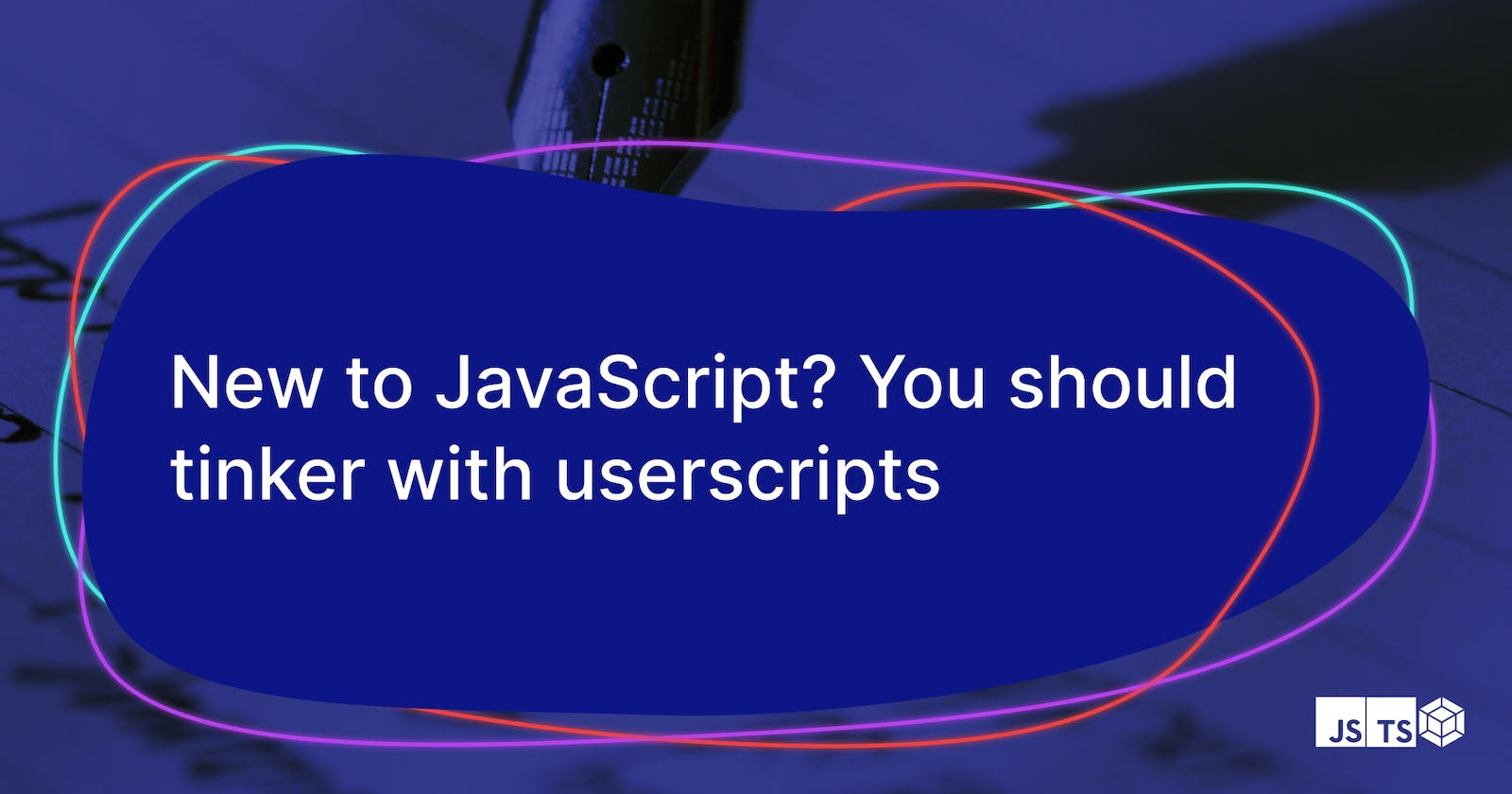 New to JavaScript? You should tinker with userscripts