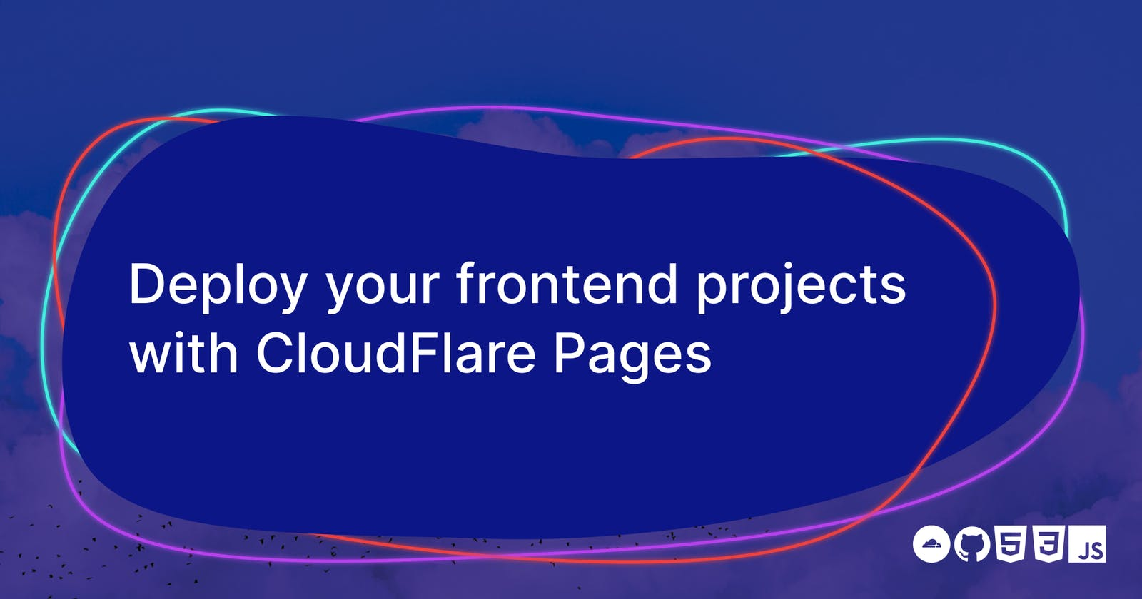 Deploy your frontend projects with CloudFlare Pages