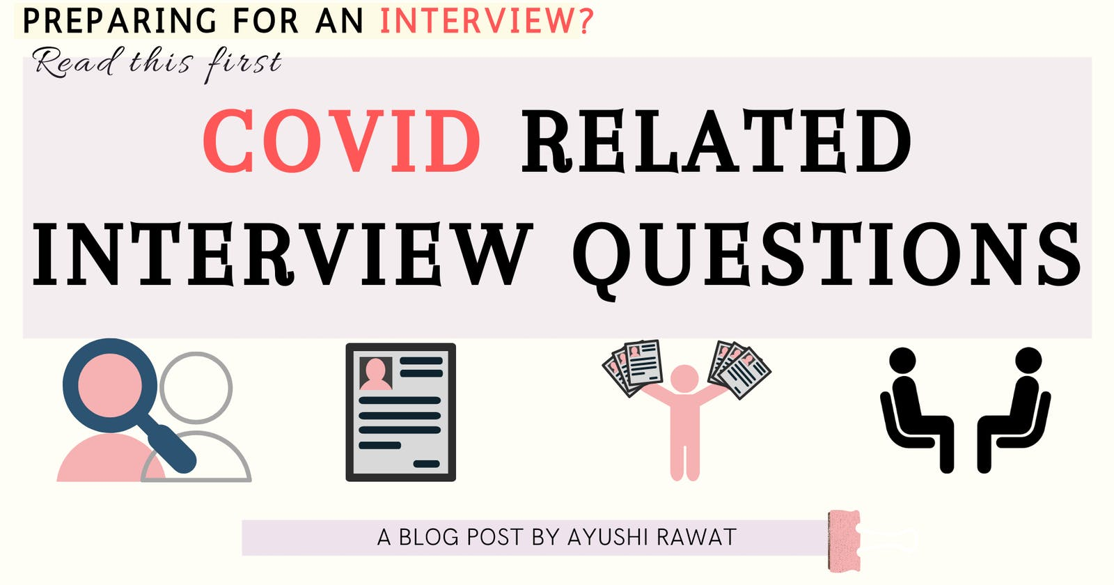 5 COVID Related Interview Questions You Must Know About