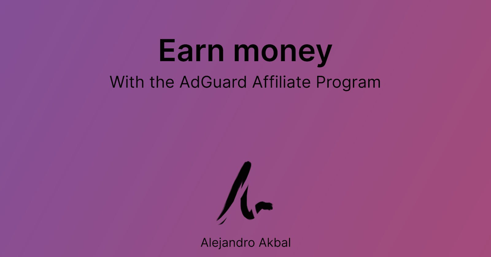 Earn money with the AdGuard Affiliate Program